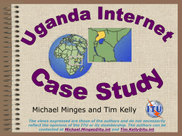 Uganda Internet Country Case Study