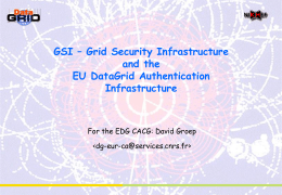GSI – Grid Security Infrastructure and the DataGrid