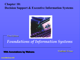 Chapter 8: Information Systems for End User Computing …