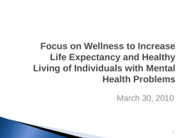 Focus on Wellness to Increase Life Expectancy and Healthy