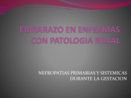 EMBARAZO EN ENFERMAS CON PATOLOGIA RENAL