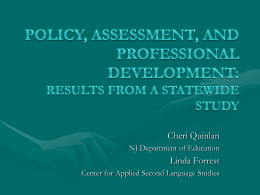 Policy, Assessment, and Professional Development: Results