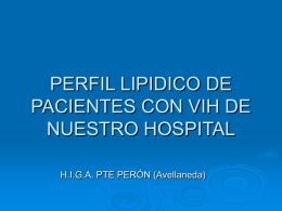 PERFIL LIPIDICO DE PACIENTES CON VIH DE UN …