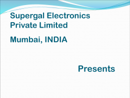 Supergal Electronics Pvt. Ltd., Mumbai