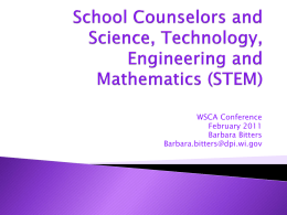 School Counselors and Science, Technology, Engineering …
