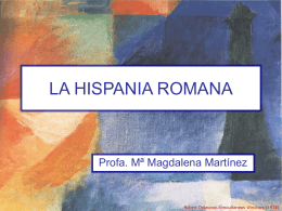 LA HISPANIA ROMANA - Proyecto Educativo
