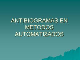 ANTIBIOGRAMAS EN METODOS AUTOMATIZADOS