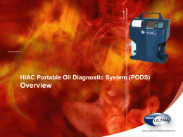HIAC Portable Oil Diagnostic System (PODS) Overview