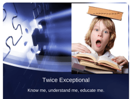 Twice Exceptional - Comallie