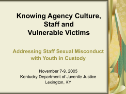 Agency Culture: Impact on Investigations of Staff Sexual
