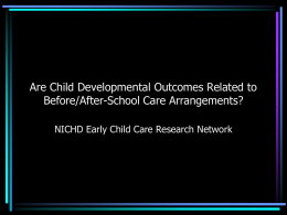 Are Child Developmental Outcomes Related to …