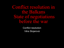 Desintegration of SFRY and the Conflict resolution in BiH