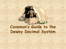 Caveman's Guide to the Dewey Decimal System