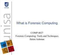 What is Forensic Computing - University of South Australia