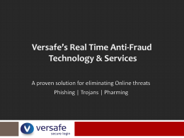 Versafe's Real Time Anti-Fraud Technology & Services