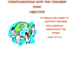 CHRISTADELPHIAN SAVE THE CHILDREN FUND OBJECTIVES