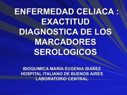 ENFERMEDAD CELIACA MARCADORES SEROLOGICOS