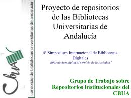 Proyecto de repositorios de las Bibliotecas Universitarias