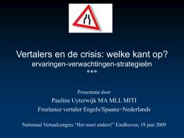 Vertalers en de crisis: welke weg slaan we in? ervaringen