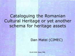 Cataloguing the Romanian Cultural Heritage or yet …