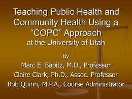 Teaching Public Health and Community Health Using a …