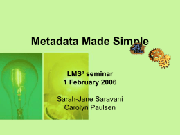 Metadata – its contribution to e