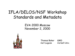 IFLA/DELOS/NSF Workshop Standards and Metadata
