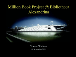 The Million Book Project at Bibliotheca Alexandrina