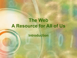 The Internet: A Resource for All of Us