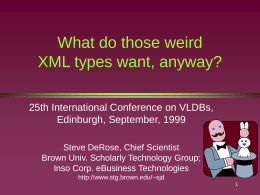 What do those weird XML types want, anyway?