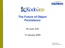 Introduction to Kodo JDO and Java™ Data Objects