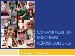 SHLD 520 Communication Disorders Across Cultures