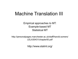 Machine Translation IV - University of Manchester