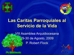 Las Caritas Parroquias al Servicio de la Vida