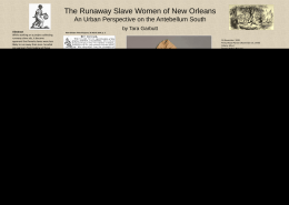 The Runaway Slave Women of New Orleans: An Urban