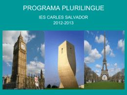 PROGRAMA PLURILINGUE - IES Carles Salvador