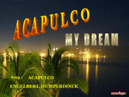 ACAPULCO MY DREAM