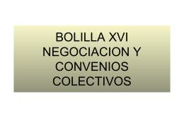 BOLILLA XVI NEGOCIACION Y CONVENIOS COLECTIVOS