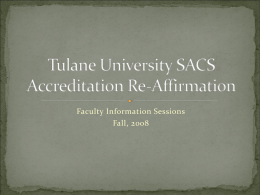 Tulane University SACS Accreditation Re