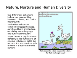 Nature, Nurture and Human Diversity