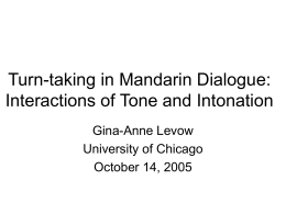Turn-taking in Mandarin Dialogue: Interactions of Tone …