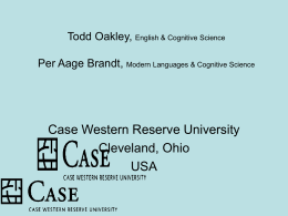 Todd Oakley, English & Cognitive Science Per Aage Brandt