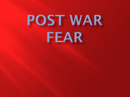 POST WAR FEAR