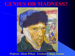 Genius of Madness?