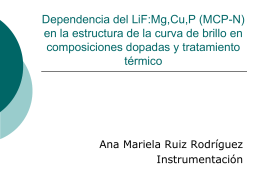Dependencia del LiF:Mg,Cu,P (MCP