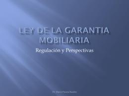 EL NOTARIADO Y LA LEY DE LA GARANTIA MOBILIARIA