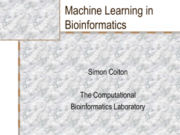 Machine Learning in Bioinformatics