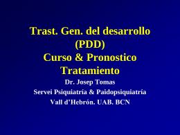 Trast. Gen. del desarrollo (PDD) Curso &Pronostico …
