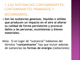 Las sustancias contaminantes: contaminantes primarios y