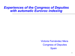 Experiencies of the Congress of Deputies with automatic